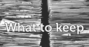 what to keep